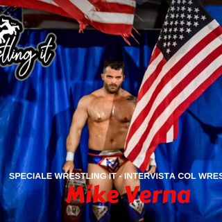 Wrestling It - Speciale - Intervista a The Man of Steel Mike Verna