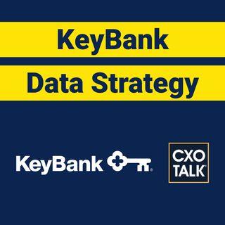 KeyBank CIO: How to Create a Data Strategy?