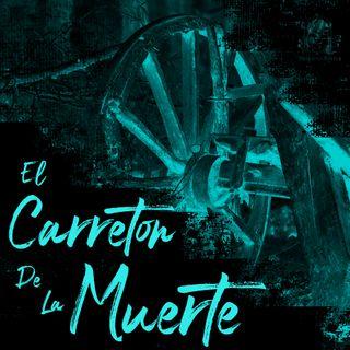 El Carretón Fantasma (Leyendas Mexicanas)