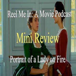 Mini Review: Portrait of a Lady on Fire