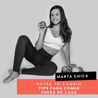 Cap. 39 - Marta - Tips para comer fuera de casa