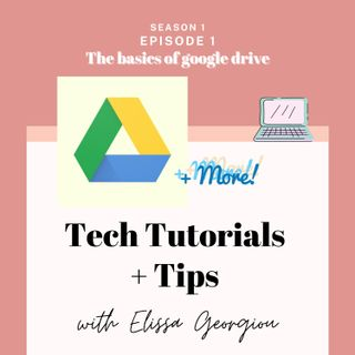 The basics of google drive- Tutorial