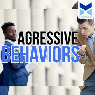 Agressive Behaviors