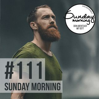 Echte Männer - Berufung & Auftrag - Sunday Morning #111