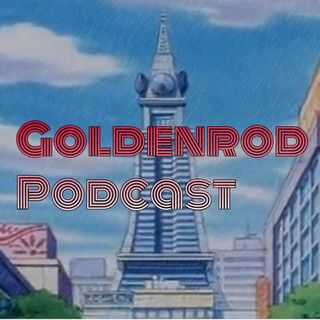 goldenrod_podcast episodio 3- zigzagoon regresa