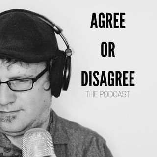 Agree or Disagree: The Podcast-Apr 28