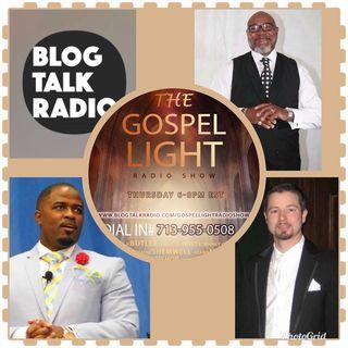 The Gospel Light Radio Show - (Episode 118)