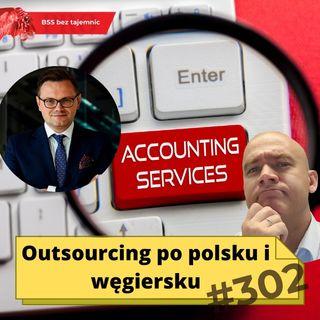 #302 Outsourcing po polsku i węgiersku