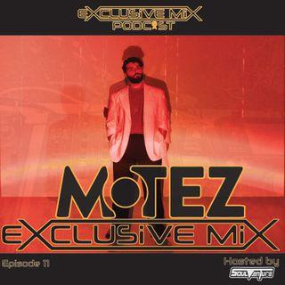 Episode 11: Motez Exclusive Mix