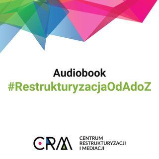 """Audiobook """"Restrukturyzacja od A do Z"""""""