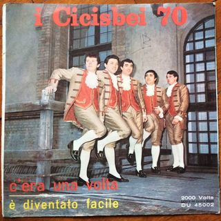 I Cicisbei 70 - C'era Una Volta