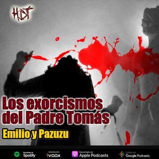 Los exorcismos del Padre Tomás | Emilio y Pazuzu