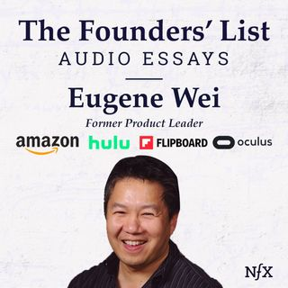 "The Founders' List: ""Status as a Service (StaaS)"" by Eugene Wei (Former Product Leader at Amazon, Hulu, Flipboard, Oculus)"