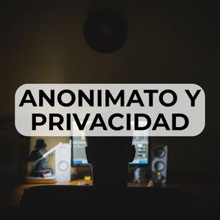 47 Privacidad y Anonimato