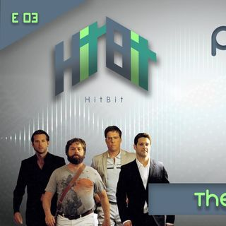Episodio 003 - The Hangover