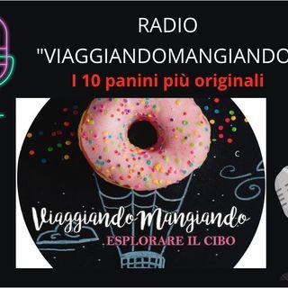 Radio ViaggiandoMangiando: i 10 panini più originali dal mondo e non solo