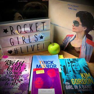 Rocket Girls - #7. Pussy Riot: il corpo politico.