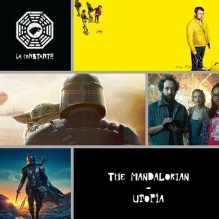 La Constante 6x02 The Mandalorian - Utopía (La serie sobre virus y conspiraciones, en época COVID)