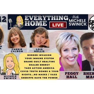 242: Peggy Hall, Sheriff Mack + Border Crisis, Covid, Shame, Scalar, Take Action