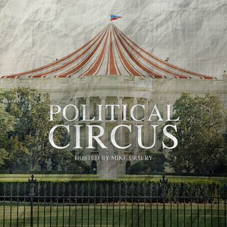 The Political Circus Weekly Podcast March 16-22