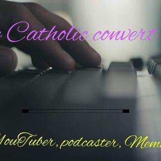 The Catholic Convert