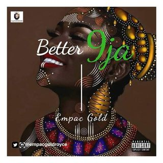 Better Naija - EG ROYCE