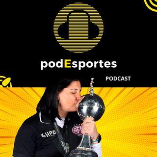 Lindsay, campeã da Libertadores pela Ferroviária, no podEsportes