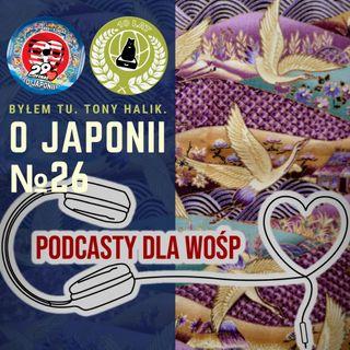 O Japonii X WOŚP #29final #podcastydlawosp
