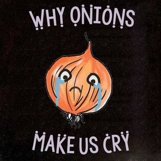 Why Onions Makes Us Cry | Crying Over Mental Health