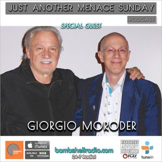 Just Another Menace Sunday #631 W/ Giorgio Moroder