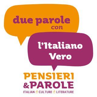 40 - Due parole con l'Italiano Vero - livello avanzato
