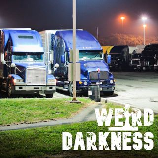 """THE MURDER OF BONNIE LEIGH SCOTT"", ""TRUCKSTOP HORROR STORIES"" and More True Scares! #WeirdDarkness"