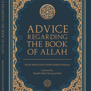 Advice Regarding the Book of Allah