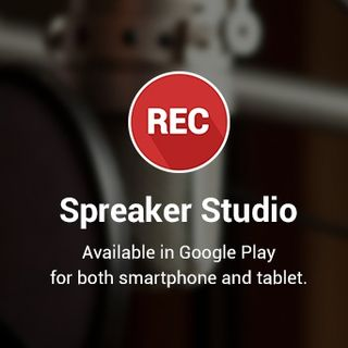 Introducing Spreaker Studio Android App