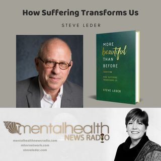 How Suffering Transforms Us with Rabbi Steve Leder