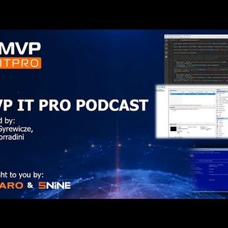 MVPITPro Podcast - Ep4 - A Talk with Rossen Atanassov from the Microsoft Edge Team