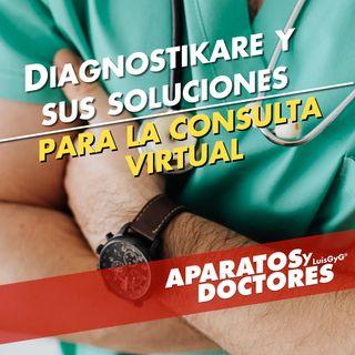 Diagnostikare y sus soluciones para consultas virtuales