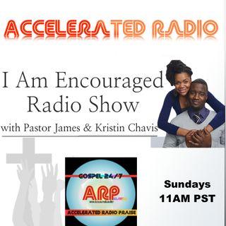 I Am Encouraged Radio 8-19-18