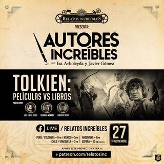 Autores Increíbles 20: Tolkien libros vs películas