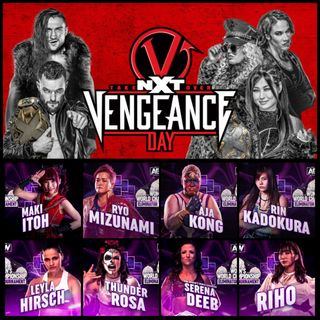 NXT TakeOver Vengeance Day & AEW Women's Eliminator Tournament Predictions