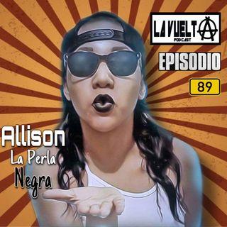 ALLISON LA PERLA NEGRA EP-89 DE LA VUELTA