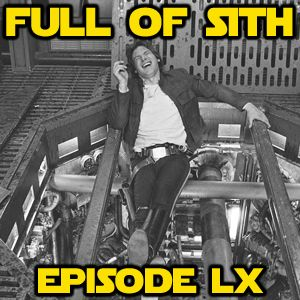 Episode LX: The Han Solo Show