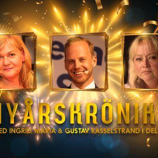 Nyårskrönikan 2020 – med Ingrid, Maria och Gustav Kasselstrand, del 2