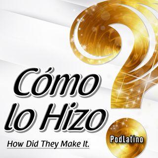 Cómo Lo Hizo?