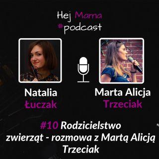 #010 - Rodzicielstwo zwierząt - rozmowa z Martą Alicją Trzeciak