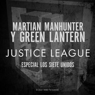 MARTIAN MANHUNTER Y GREEN LANTERN: ESPECIAL LOS SIETE UNIDOS