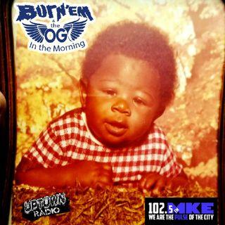 It's OG Wednesday On Burn'Em & THe OG In The Morning 10-14-2020 On UpTown Radio 1025mke.com