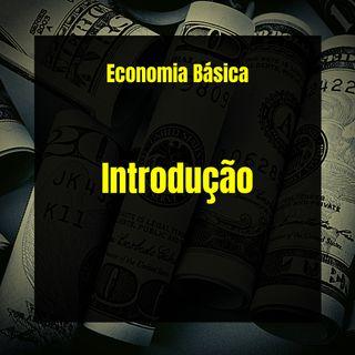 Economia Básica - Introdução - 01