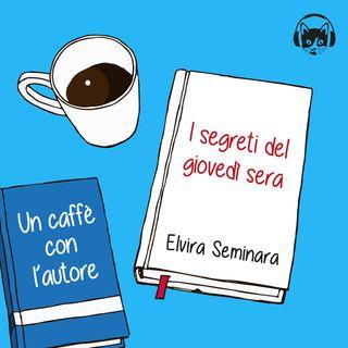08. I segreti del giovedì sera, di Elvira Seminara