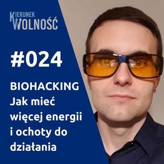 KW024: BIOHACKING - Jak go wykorzystać w biznesie online - Damian Mazurek